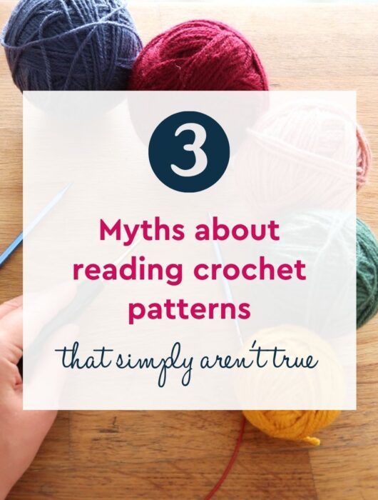 3 myths about reading crochet patterns that simply aren't true