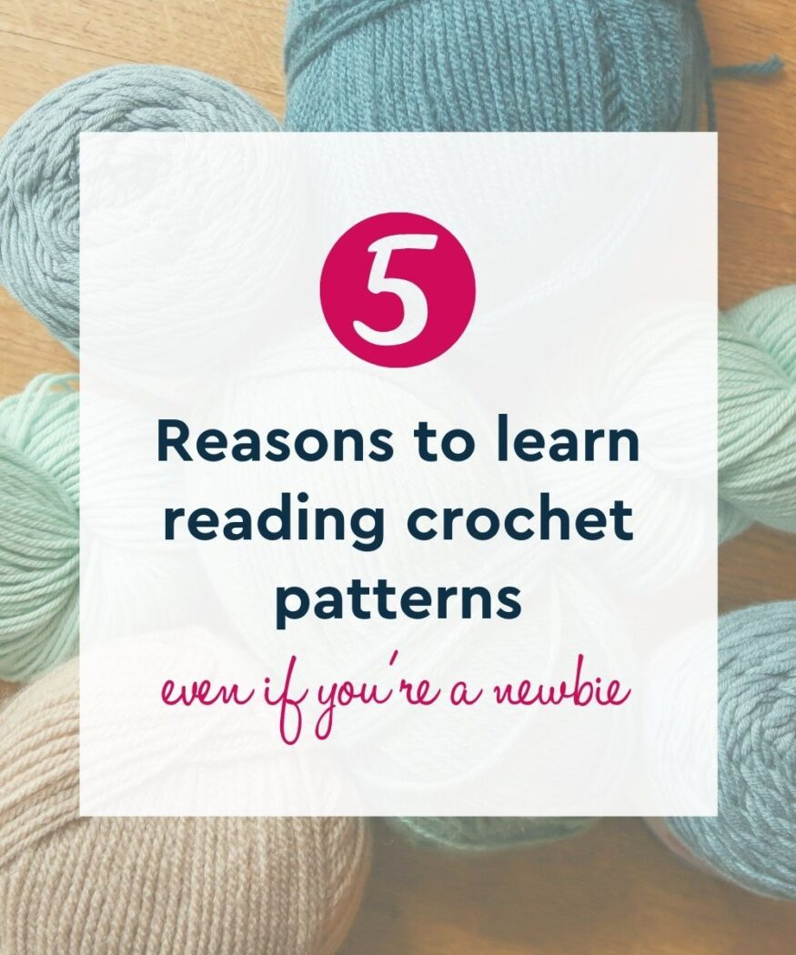 why learn to read crochet patterns