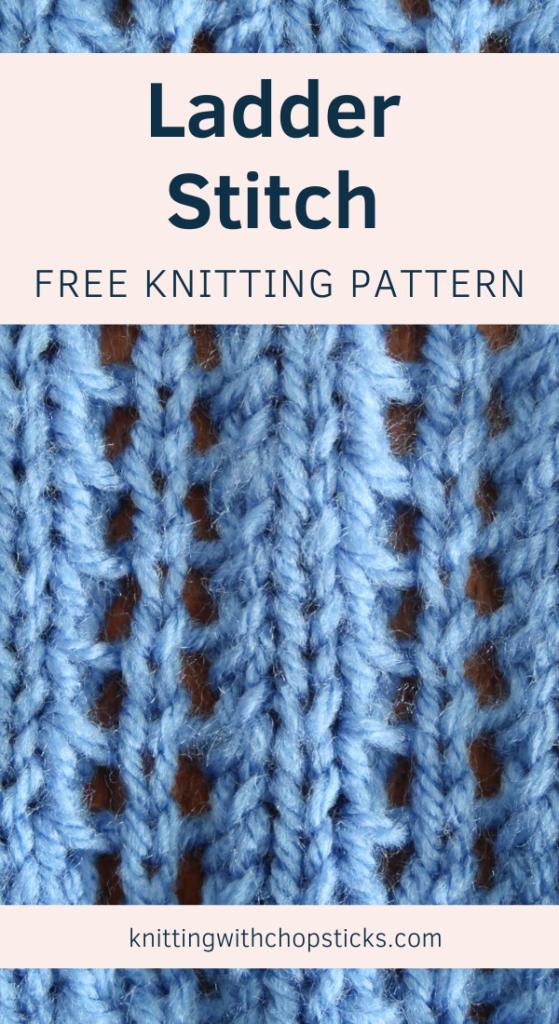 The Ladder Stitch: Easy Knit Stitch Pattern