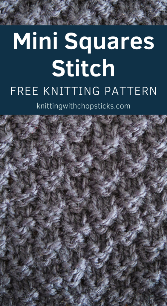 Minin Squares knit stitch tutorial