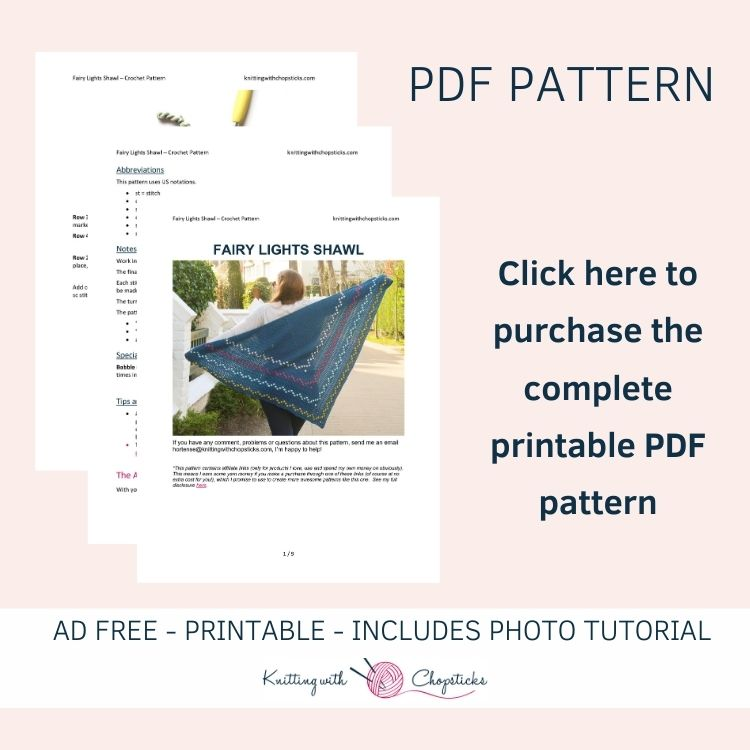 click here to purchase the printable PDF of the Fairy Lights Shawl Crochet Pattern
