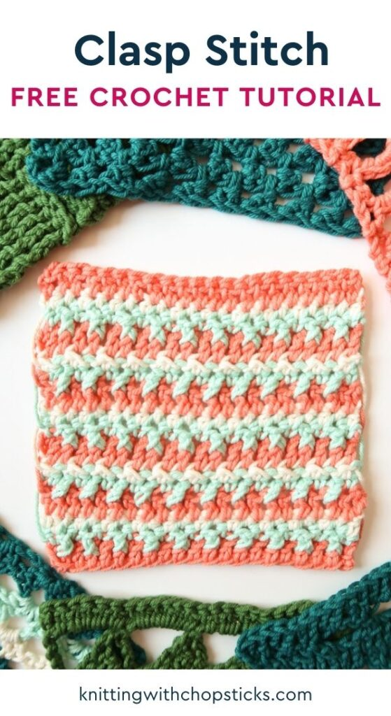 Clasp stitch crochet pattern - free crochet stitch tutorial
